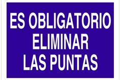 Comprar SEÑAL POLIESTIRENO 420X297 Es obligatorio eliminar las puntas COF-O33TPL420297 en Ferretería el Clavo.